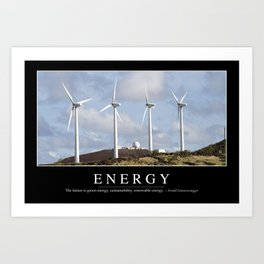 Energy: Inspirational Quote and Motivational Poster Art Print