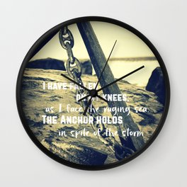 The Anchor Holds Wall Clock