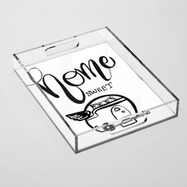 HOME SWEET HOME RV CAMPER Acrylic Tray