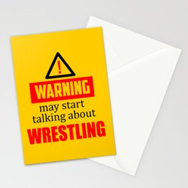 warning may start talking about wrestling funny quote Stationery Cards
