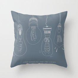 be the light. Throw Pillow