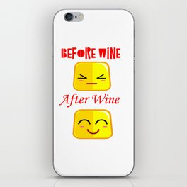 Before Wine After Wine Funny Faces Gifts iPhone Skin