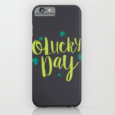 O'Lucky Day Slim Case iPhone 6s
