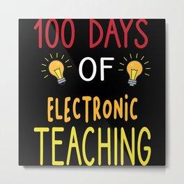 100 Days of School - Virtual Teaching Metal Print