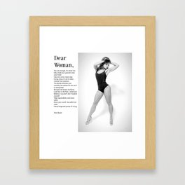 Dear Woman - Stand your ground Framed Art Print