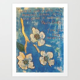 You Give Love Meaning Art Print