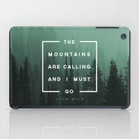 camp iPad Cases featuring The Mountains are Calling by Zeke Tucker