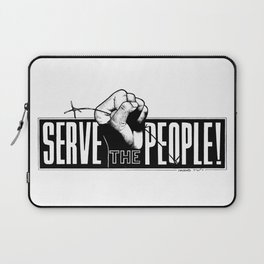 Serve the People Laptop Sleeve