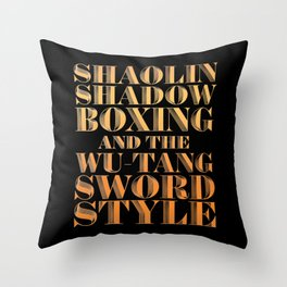 Shaolin Shadowboxing and the Wu Tang Sword Style Throw Pillow
