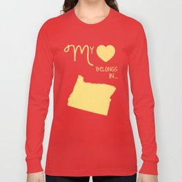 My Heart Belongs in Oregon Long Sleeve T-shirt