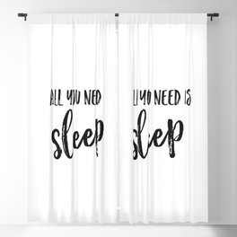 All you need is sleep Blackout Curtain