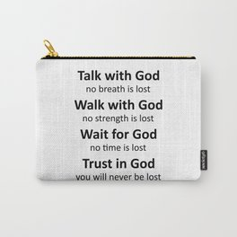 Trust in God, you will never be lost-black Carry-All Pouch