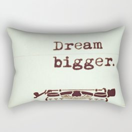 Dream Bigger Rectangular Pillow