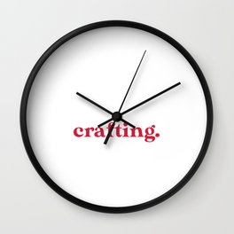 Introverted But Willing to Discuss Crafting Wall Clock