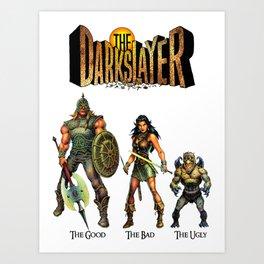 The Darkslayer - The Good, The Bad & the Ugly (Jarla, Farc, Eep) Art Print
