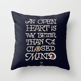 Open heart - Closed mind Throw Pillow