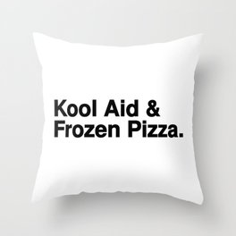 KOOL AID & FROZEN PIZZA Throw Pillow