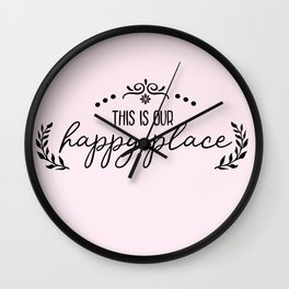 This Is Our Happy Place Wall Clock