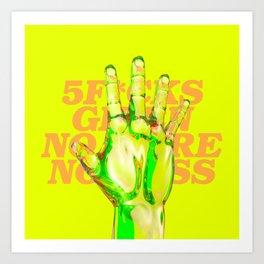 5F*cks Art Print