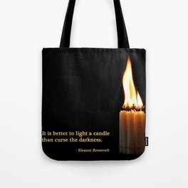 A Candle Against The Dark Tote Bag