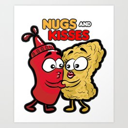 NUGS AND KISSES Romantic Fastfood Love Present Art Print
