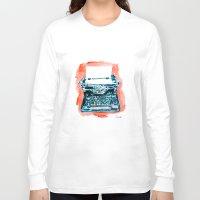 typewriter Long Sleeve T-shirts featuring Typewriter by Elena Sandovici
