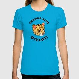 Thanks Alot Ocelot! T-shirt
