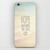 pocketfuel iPhone & iPod Skins featuring HOPE ANCHORS THE SOUL  by Pocket Fuel