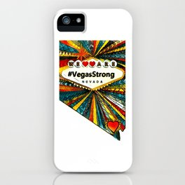 We Are VegasStrong iPhone Case