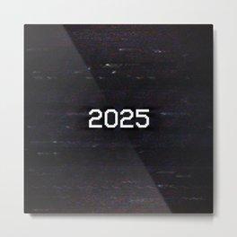 2025 Metal Print