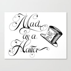 Alice in Wonderland Mad As A Hatter Canvas Print
