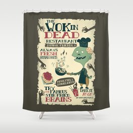 The Wok In Dead (v.2) Shower Curtain