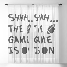 Shhh...The Game Is On Sheer Curtain