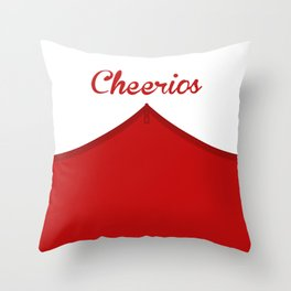 Nobody Quits The Cheerios. You Either Die Or I Kick You Off. Throw Pillow