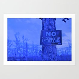 No Trespassing Art Print