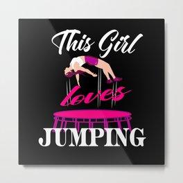 Trampolines Gift Idea Women Jumping Fitness Metal Print