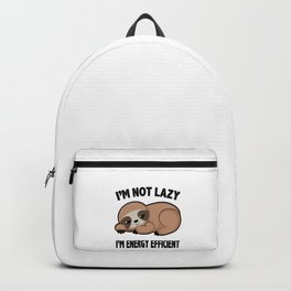 Im Not Lazy Cute Sloth Tired Relax Chilling Gift Backpack