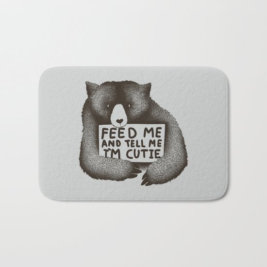 Feed Me And Tell Me Im Cutie Bath Mat