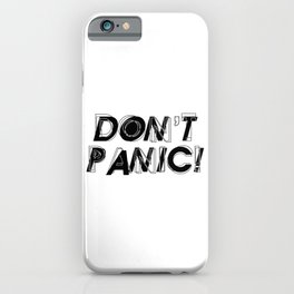 Don't panic, keep calm, relax and stay strong, emotional typography print iPhone Case