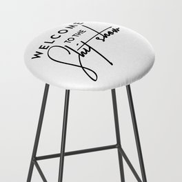 Welcome to the shit-show funny quote Bar Stool