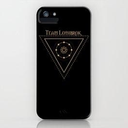 Team Lothbrok and Eternal sun iPhone Case