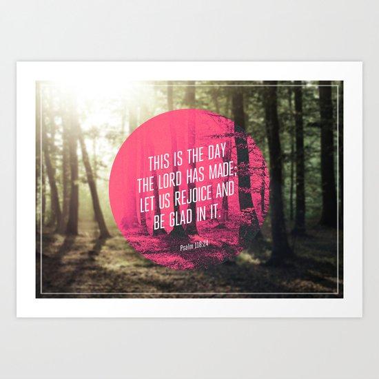 Typography Motivational Christian Bible Verses Poster - Psalm 118:24 Art Print