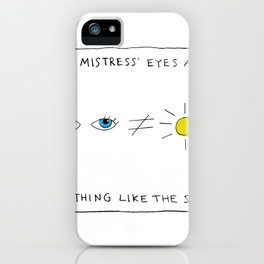 My mistress' eyes are nothing like the sun comic iPhone Case
