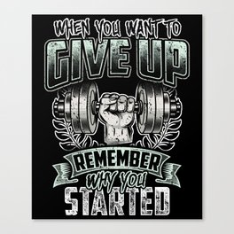 Never Give Up - Fitness Training Gym Motivation Canvas Print