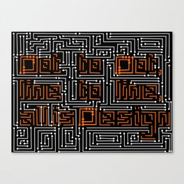 Dot to dot, line to line, all is Design. Canvas Print