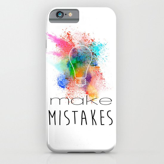 Make Mistakes. iPhone & iPod Case