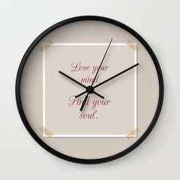 Mind & Soul quote Wall Clock