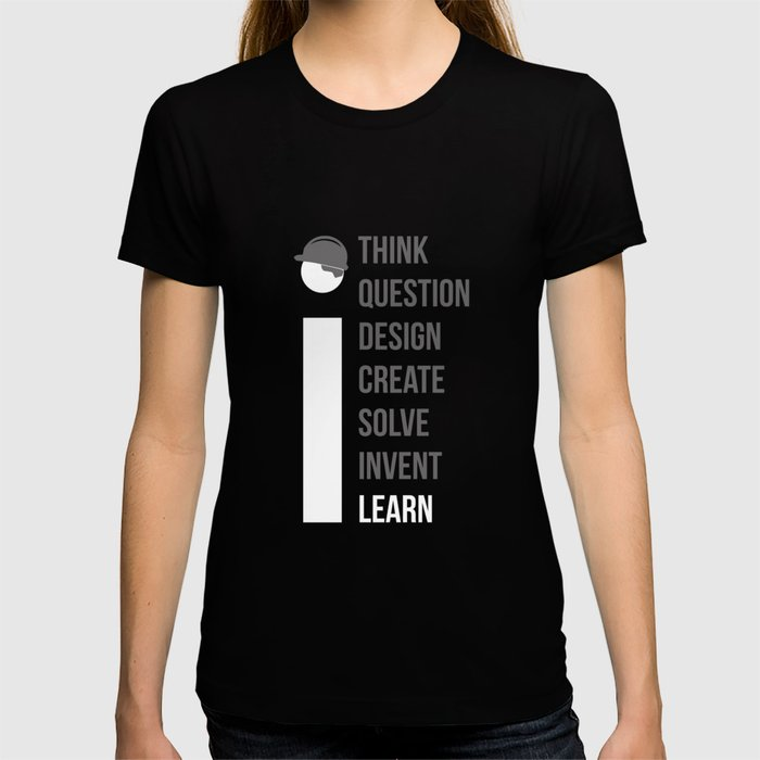 Think Question Design Create Solve Invent Learn Civil Engineering Engineer Mechanical Electrical T-shirt