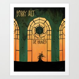 The Haunted (Bobby Alt) Art Print
