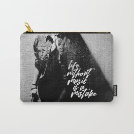 Life Without Music is a Mistake Carry-All Pouch